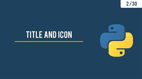 Python GUI with Tkinter - Title, Icon and the Geometry - 2