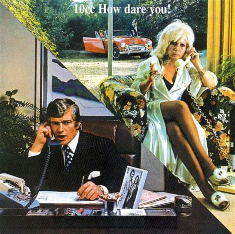 How Dare You! - 10cc   Songs, Reviews, Credits   AllMusic