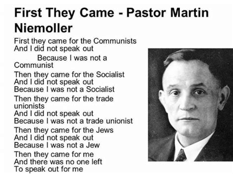 First They Came - Pastor Martin Niemoller First They Came